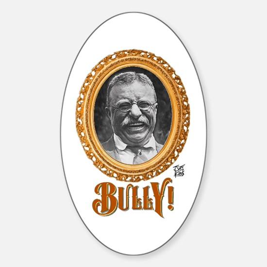 """THAT BULLY! GUY"" Sticker (Oval)"