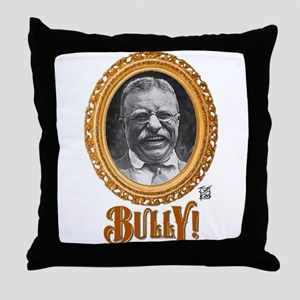 """THAT BULLY! GUY"" Throw Pillow"