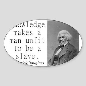 Knowledge Makes A Man Sticker