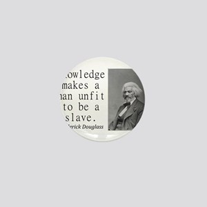 Knowledge Makes A Man Mini Button