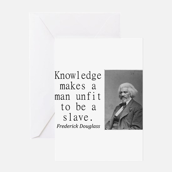 Knowledge Makes A Man Greeting Cards