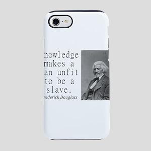 Knowledge Makes A Man iPhone 7 Tough Case