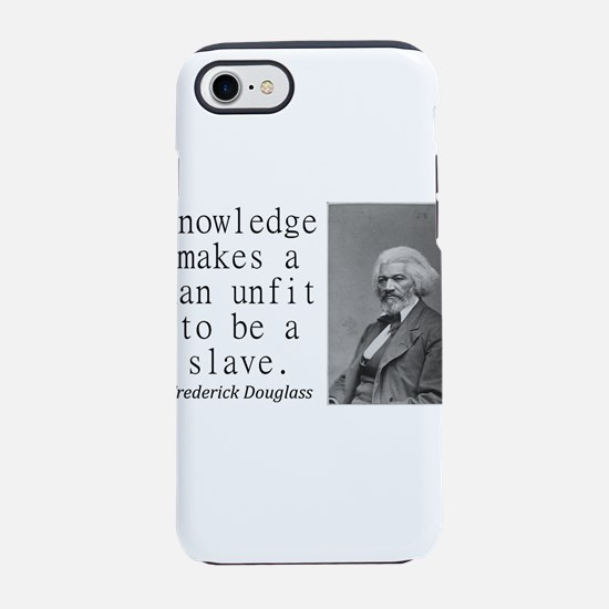Knowledge Makes A Man iPhone 7 Tough Case
