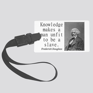 Knowledge Makes A Man Luggage Tag