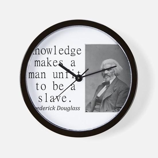 Knowledge Makes A Man Wall Clock
