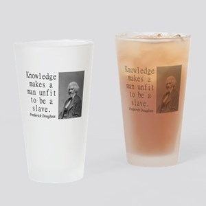 Knowledge Makes A Man Drinking Glass