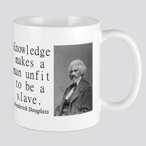 Knowledge Makes A Man Mugs