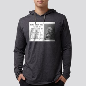 Some Know The Value Of Education Mens Hooded Shirt