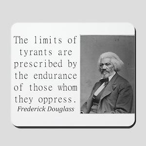 The Limits Of Tyrants Mousepad