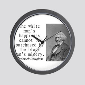 The White Mans Happiness Wall Clock