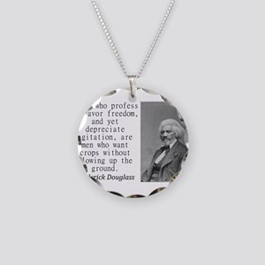 Those Who Profess To Favor Necklace