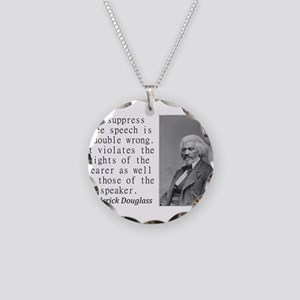 To Suppress Free Speech Necklace