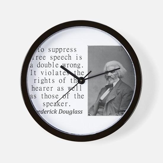 To Suppress Free Speech Wall Clock
