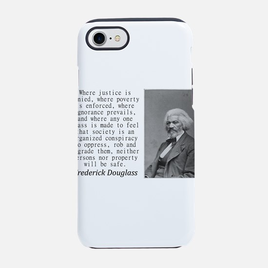 Where Justice Is Denied iPhone 7 Tough Case