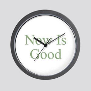 Now Is Good Wall Clock