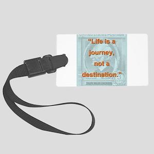 Life Is a Journey - Ralph Waldo Emerson Luggage Ta
