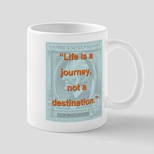 Life Is a Journey - Ralph Waldo Emerson Mugs