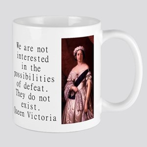 We Are Not Interested - Queen Victoria 11 oz Ceram