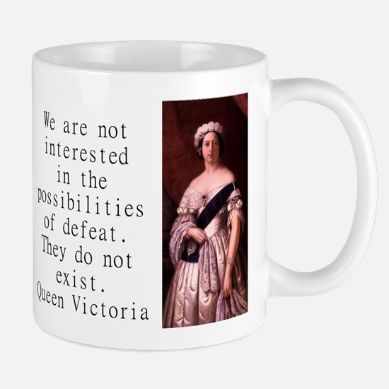 We Are Not Interested - Queen Victoria Mug