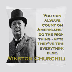 You Can Always Count On Americans - Churchill Wove