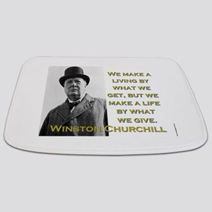 We Make A Living By What We Get - Churchill Bathma