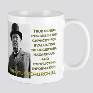 True Genius Resides - Churchill 11 oz Ceramic Mug