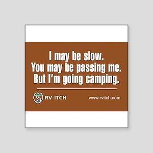 RV Itch I'm Going Camping Sticker