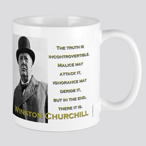 The Truth Is Incontrovertible - Churchill 11 oz Ce