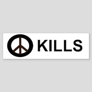 Peace Kills Bumpersticker