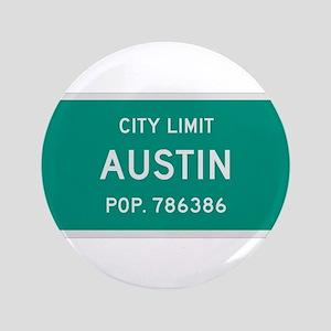 """Austin, Texas City Limits 3.5"""" Button"""