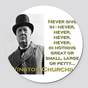 Never Give In - Churchill Round Car Magnet
