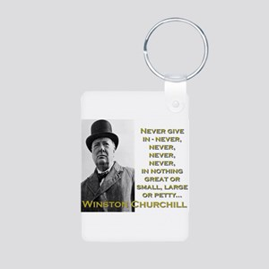 Never Give In - Churchill Aluminum Photo Keychain