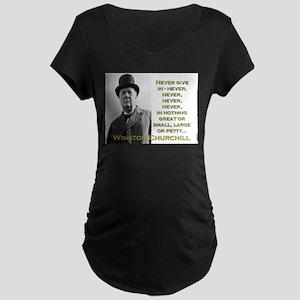 Never Give In - Churchill Maternity Dark T-Shirt