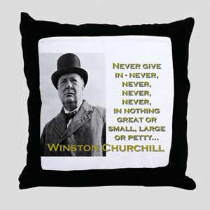 Never Give In - Churchill Throw Pillow