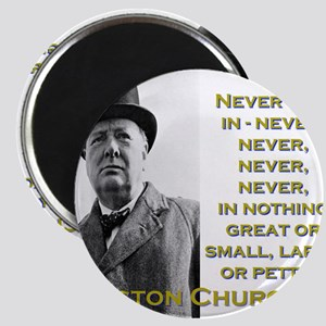 Never Give In - Churchill Magnet