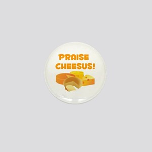 Praise Cheesus! Mini Button