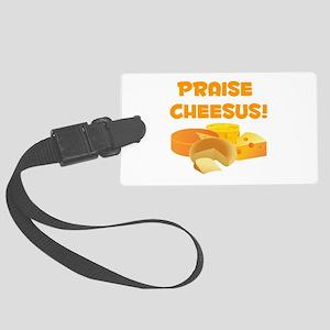 Praise Cheesus! Luggage Tag