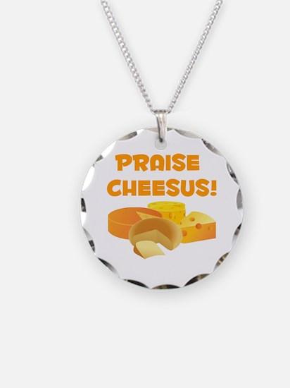 Praise Cheesus! Necklace