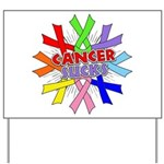 All Cancers Suck Yard Sign