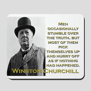 Men Occasionally Stumble - Churchill Mousepad