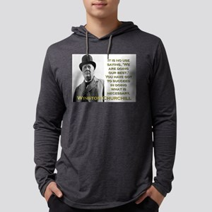 It Is No Use Saying - Churchill Mens Hooded Shirt