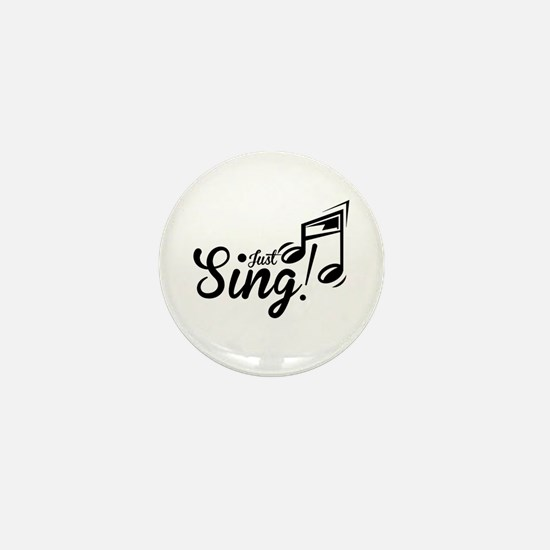 Just Sing Mini Button
