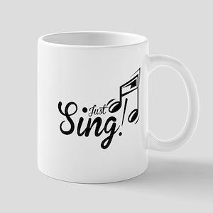 Just Sing Mug