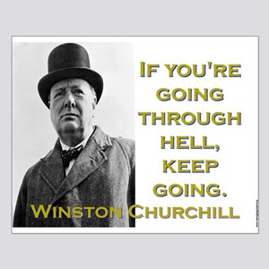 If Youre Going Through Hell - Churchill Small Post