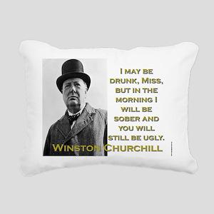 I May Be Drunk - Churchill Rectangular Canvas Pill