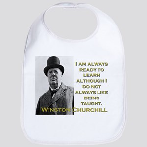 I Am Always Ready To Learn - Churchill Cotton Baby