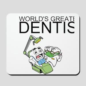 Worlds Greatest Dentist Mousepad
