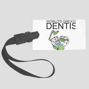 Worlds Greatest Dentist Luggage Tag