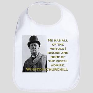 He Has All The Virtues - Churchill Cotton Baby Bib