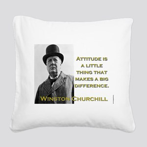 Attitude Is A Little Thing - Churchill Square Canv